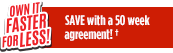 Save with a 50 week agreement